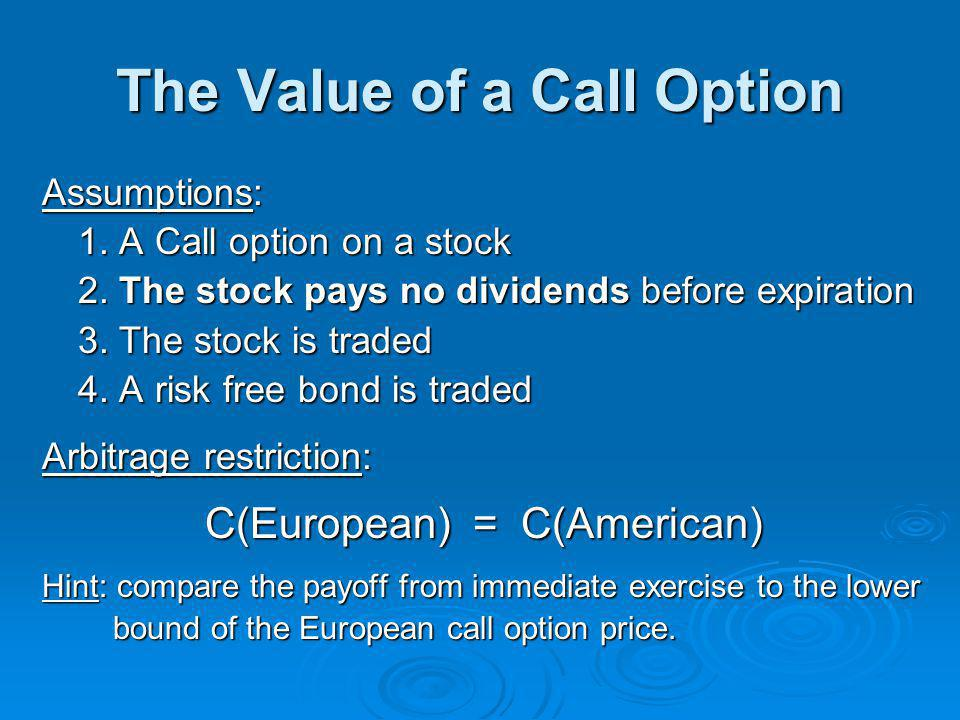 The Value of a Call Option