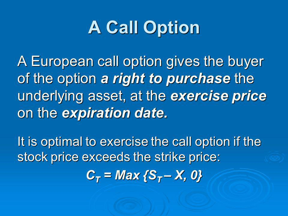 A Call Option