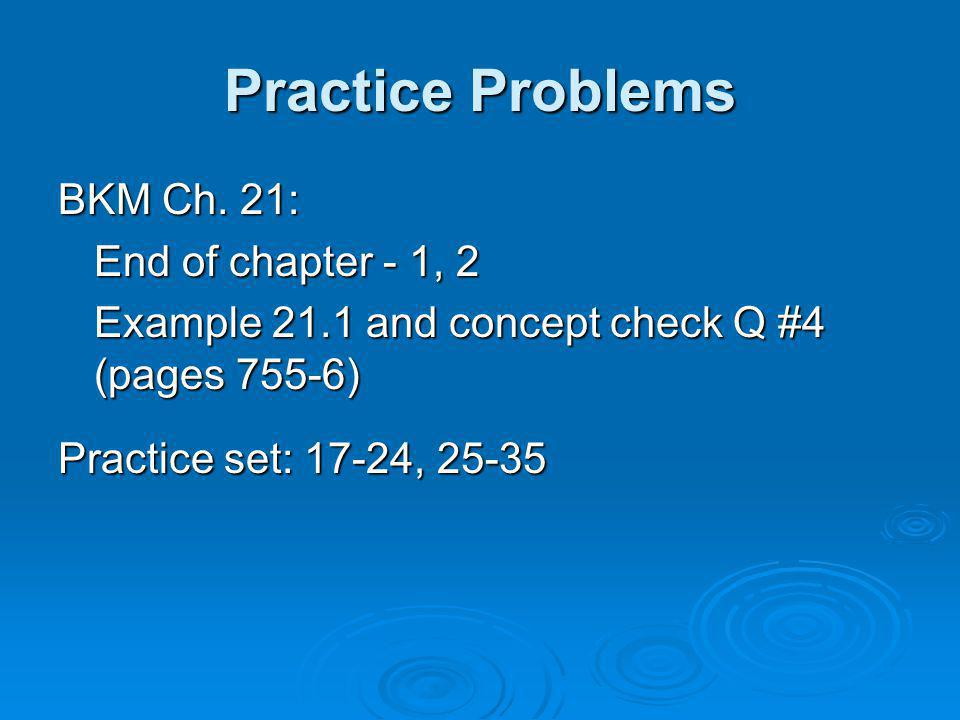 Practice Problems BKM Ch. 21: End of chapter - 1, 2