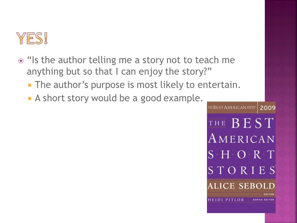 Yes! Is the author telling me a story not to teach me anything but so that I can enjoy the story