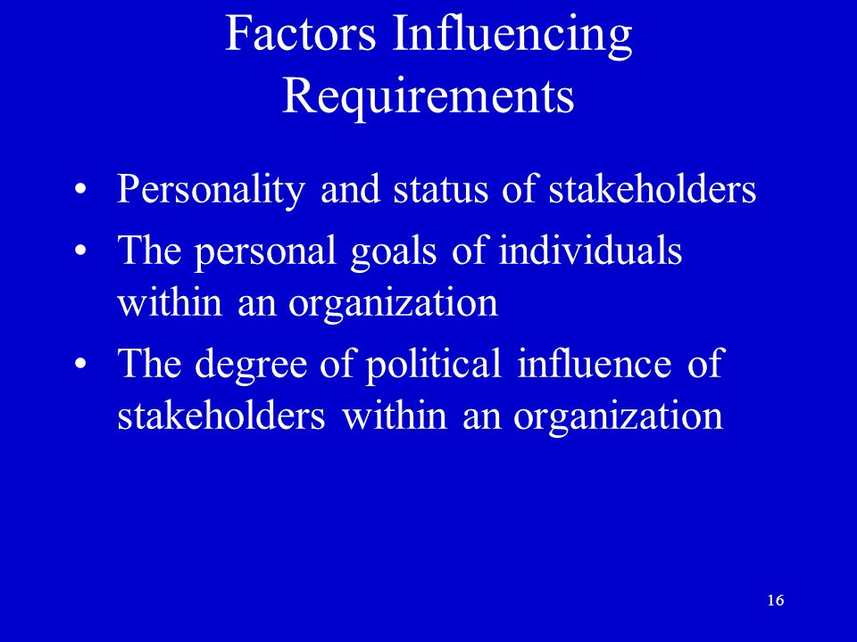 Factors Influencing Requirements
