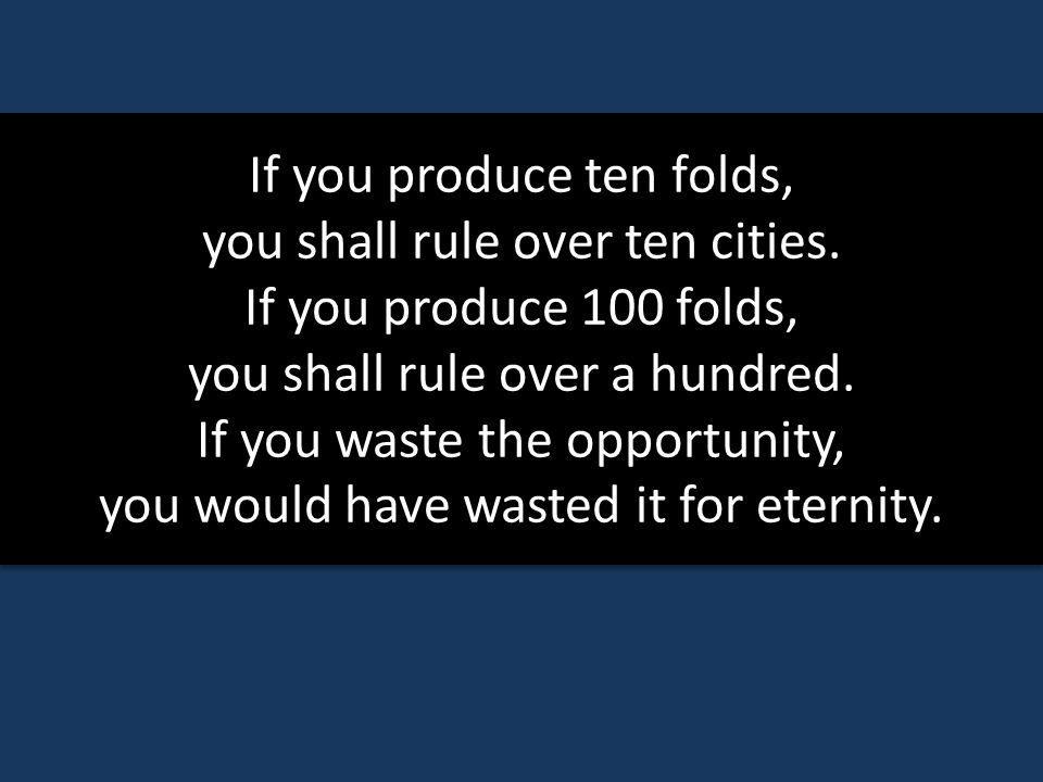 If you produce ten folds, you shall rule over ten cities