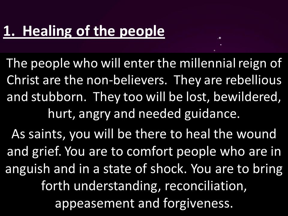 1. Healing of the people