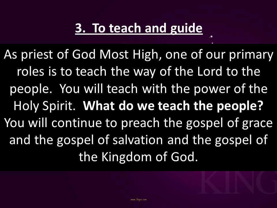 3. To teach and guide