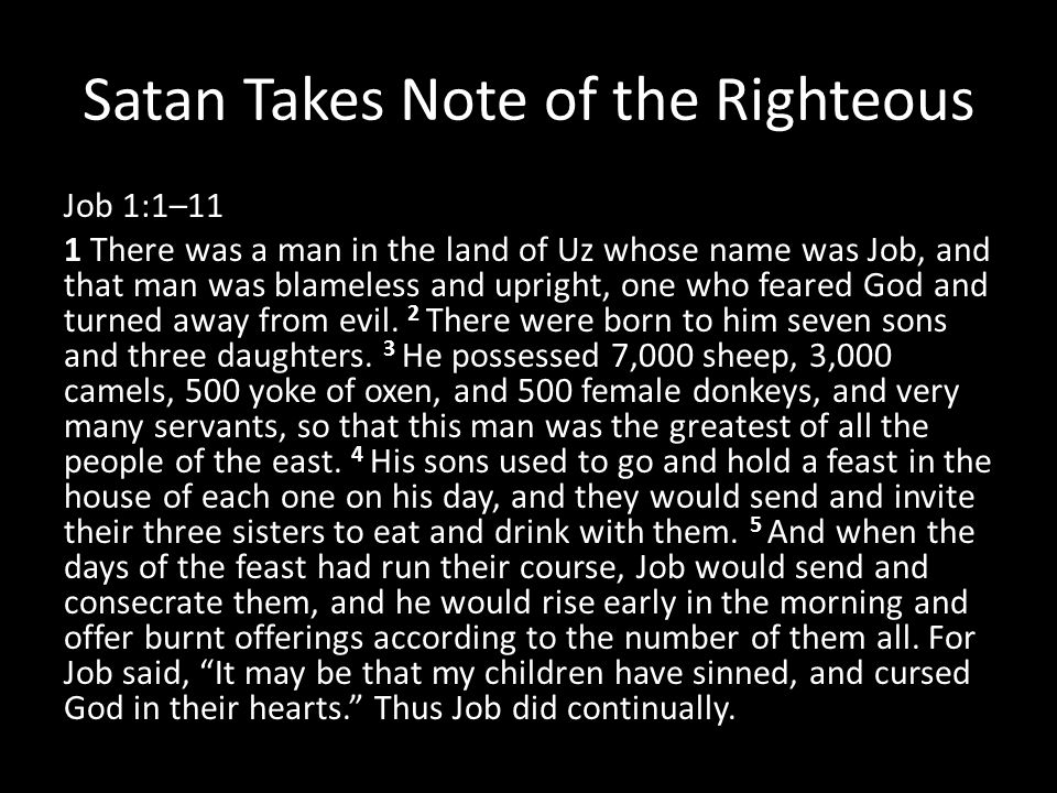 Satan Takes Note of the Righteous