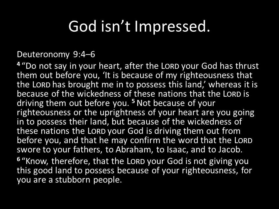 God isn't Impressed.