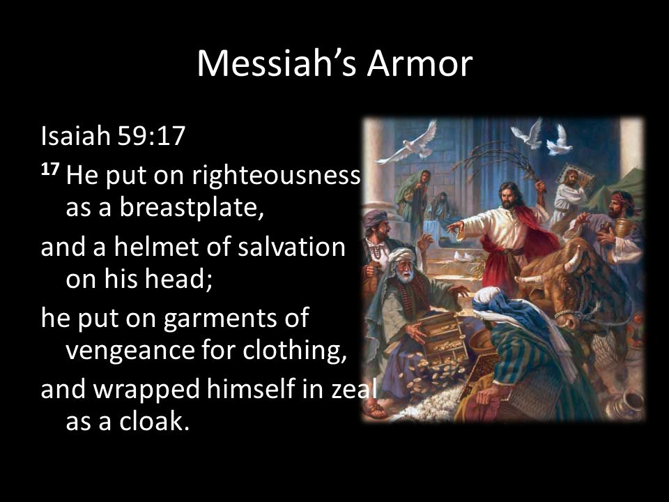 Messiah's Armor Isaiah 59:17