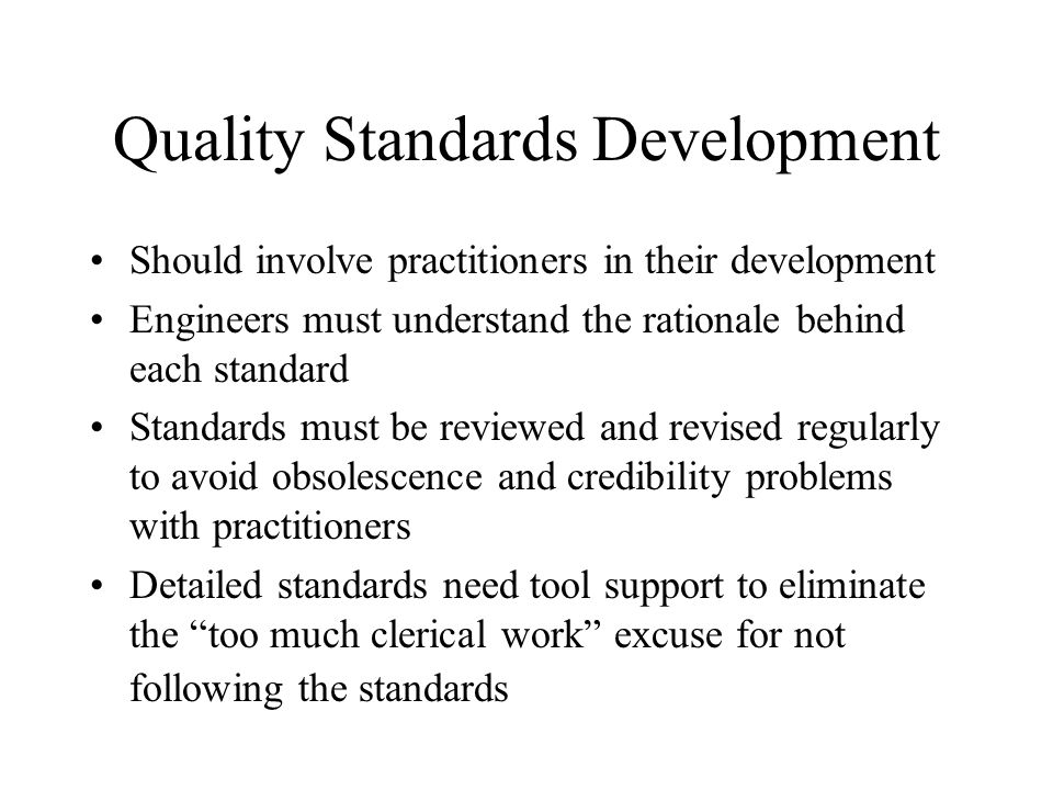 Quality Standards Development