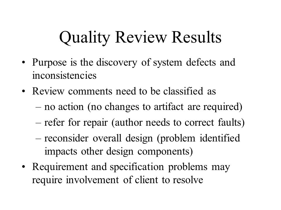 Quality Review Results