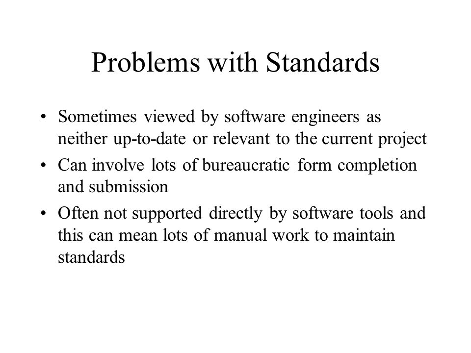 Problems with Standards