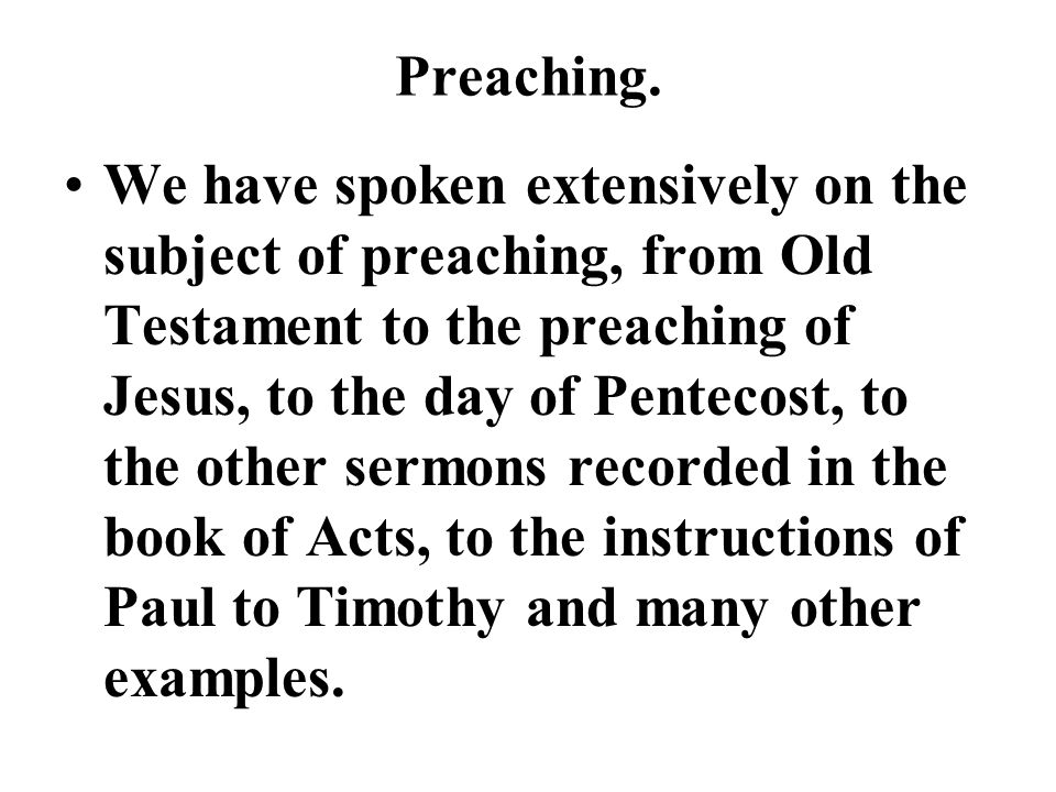 Preaching.