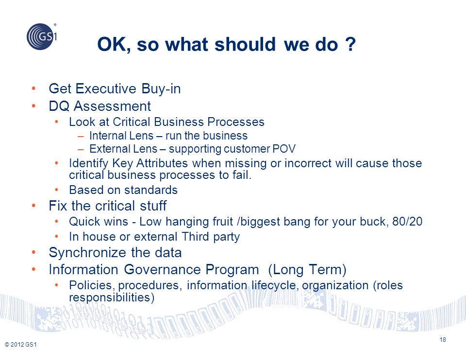 OK, so what should we do Get Executive Buy-in DQ Assessment