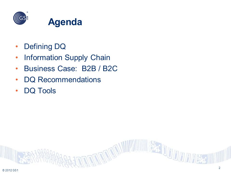 Agenda Defining DQ Information Supply Chain Business Case: B2B / B2C