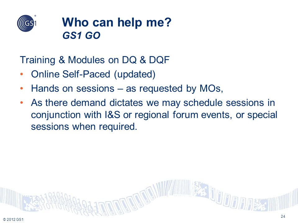 Who can help me GS1 GO Training & Modules on DQ & DQF