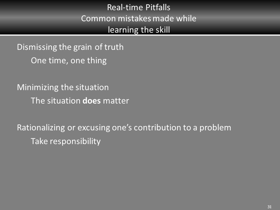 Real-time Pitfalls Common mistakes made while learning the skill