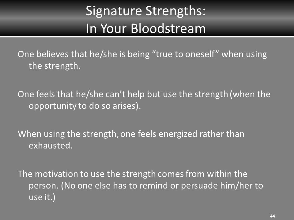 Signature Strengths: In Your Bloodstream