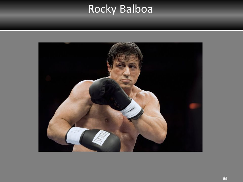 Rocky Balboa MRT Instructor: Ask participants to list strengths.