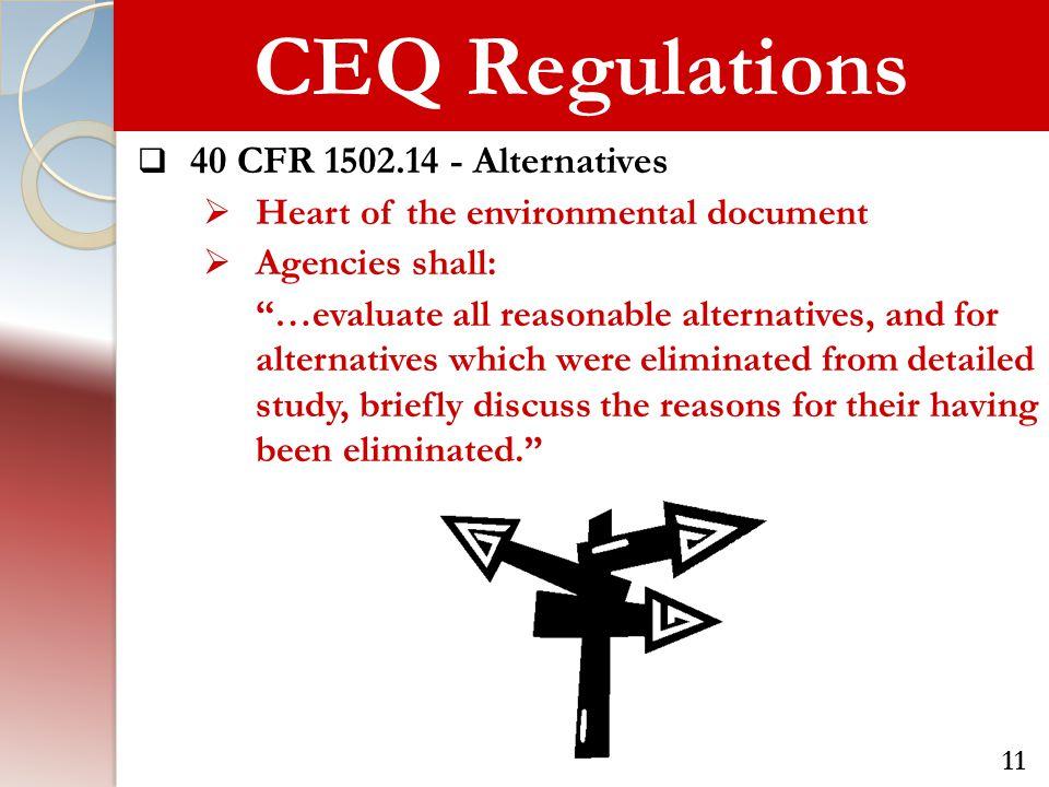 CEQ Regulations 40 CFR 1502.14 - Alternatives