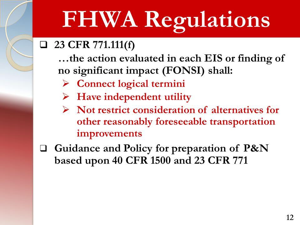 FHWA Regulations 23 CFR 771.111(f)