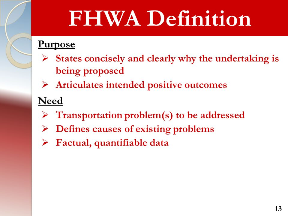 FHWA Definition Purpose Need