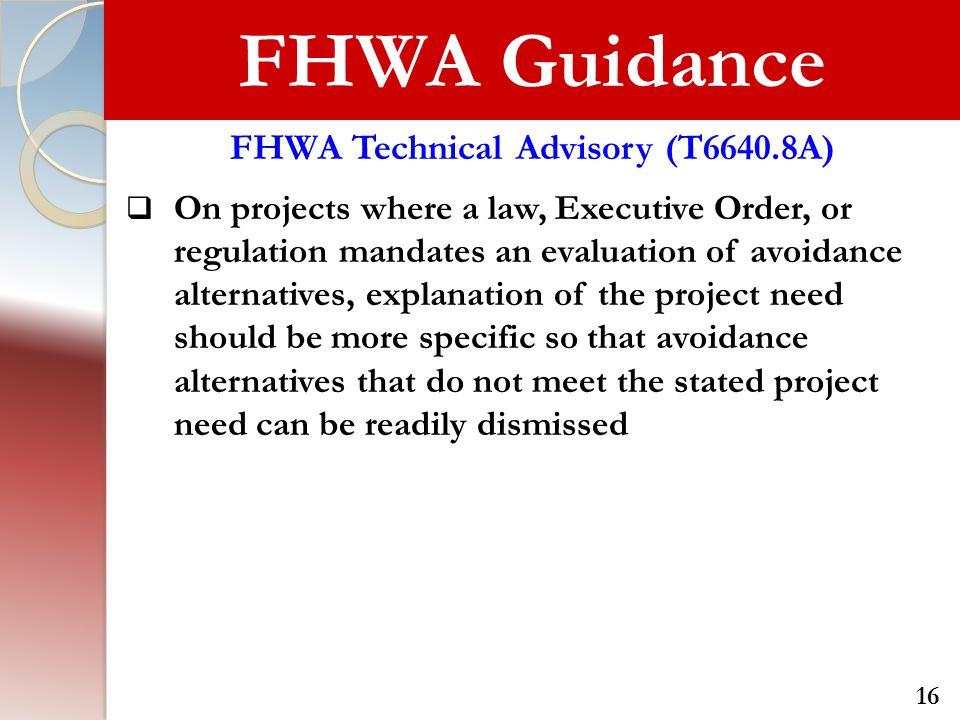 FHWA Technical Advisory (T6640.8A)