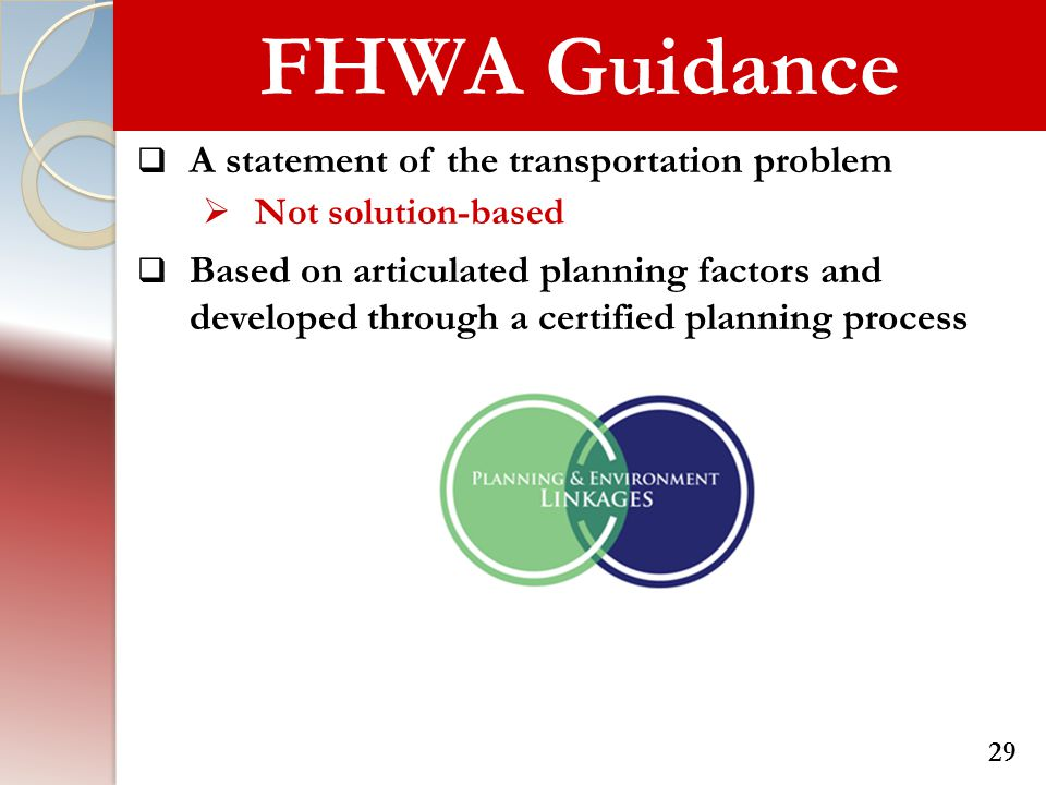 FHWA Guidance A statement of the transportation problem