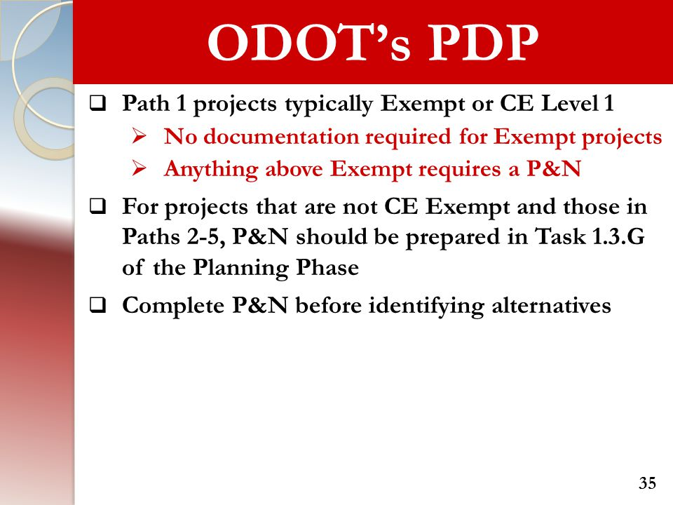 ODOT's PDP Path 1 projects typically Exempt or CE Level 1