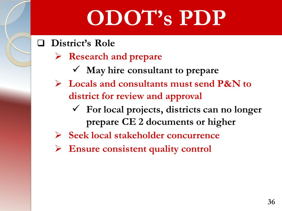 ODOT's PDP District's Role Research and prepare