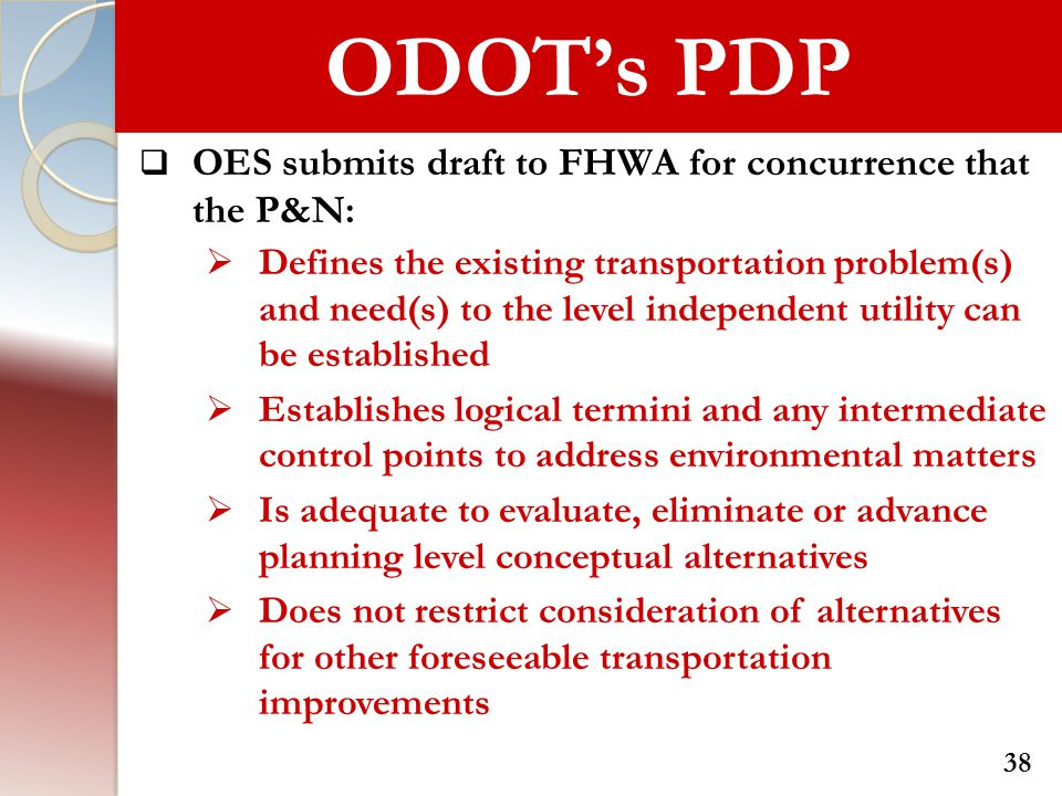 ODOT's PDP OES submits draft to FHWA for concurrence that the P&N: