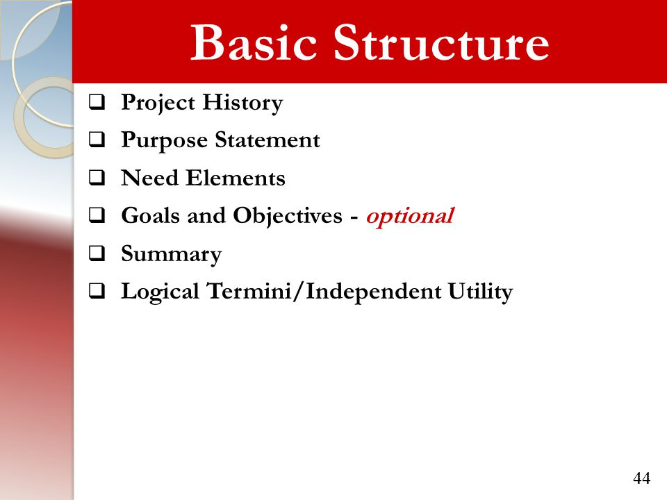 Basic Structure Project History Purpose Statement Need Elements