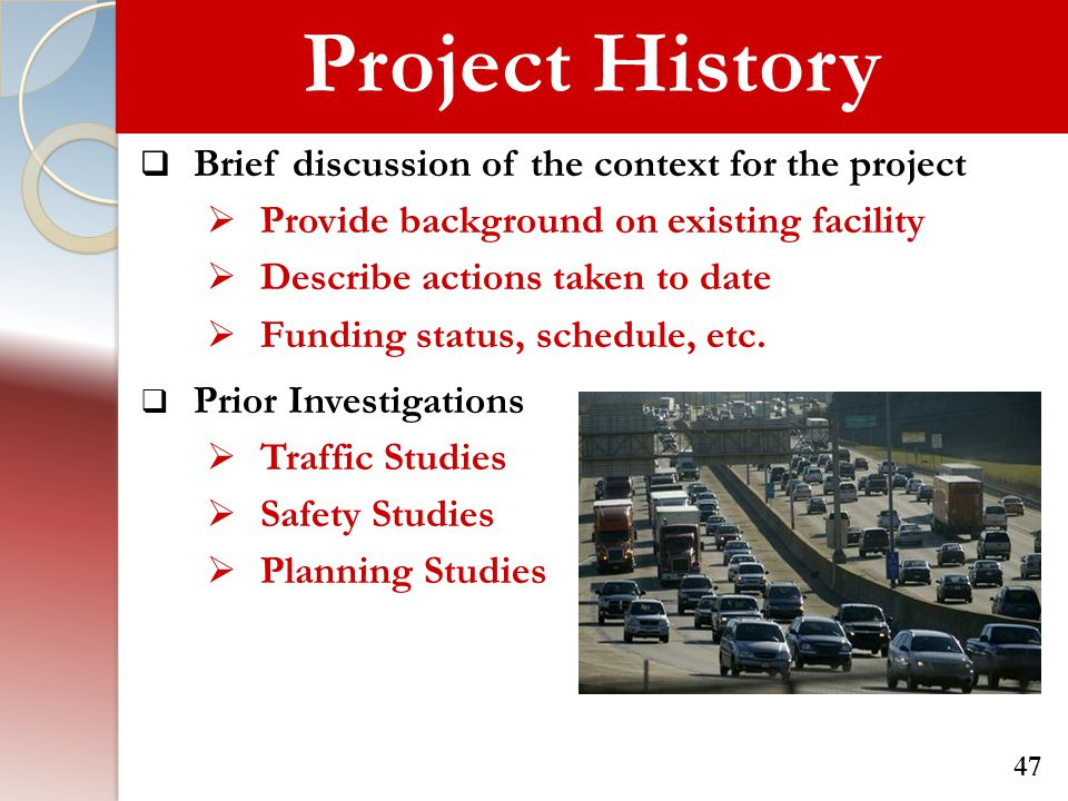 Project History Brief discussion of the context for the project