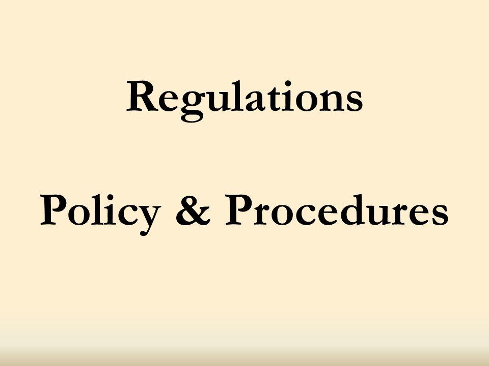 Regulations Policy & Procedures