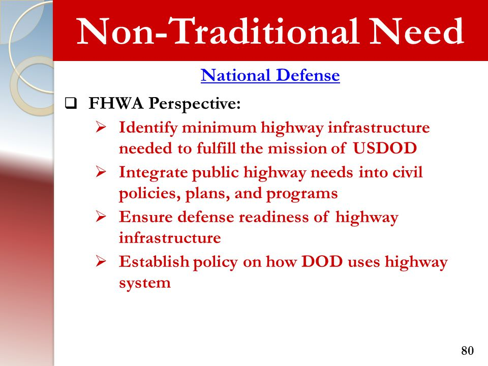 Non-Traditional Need National Defense FHWA Perspective: