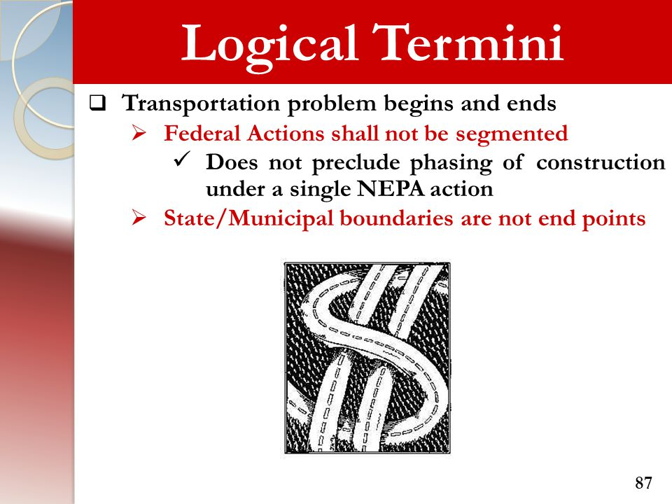 Logical Termini Transportation problem begins and ends