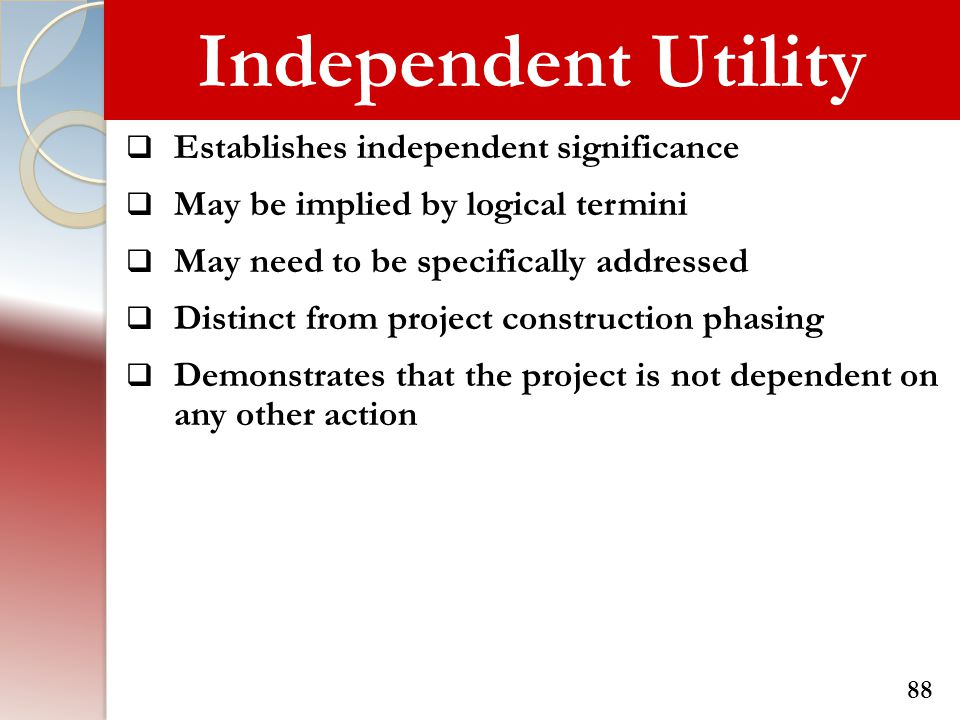 Independent Utility Establishes independent significance