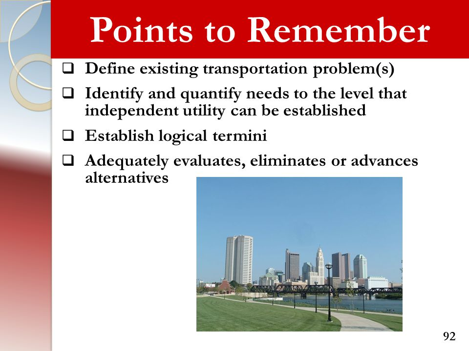 Points to Remember Define existing transportation problem(s)