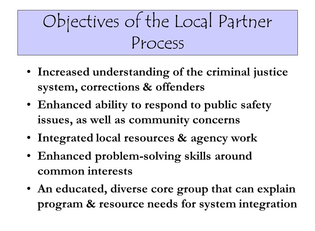 Objectives of the Local Partner Process