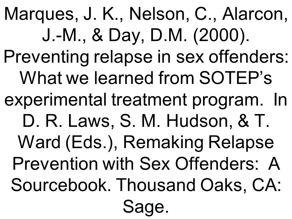 Marques, J. K. , Nelson, C. , Alarcon, J. -M. , & Day, D. M. (2000)