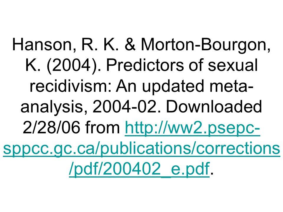 Hanson, R. K. & Morton-Bourgon, K. (2004)