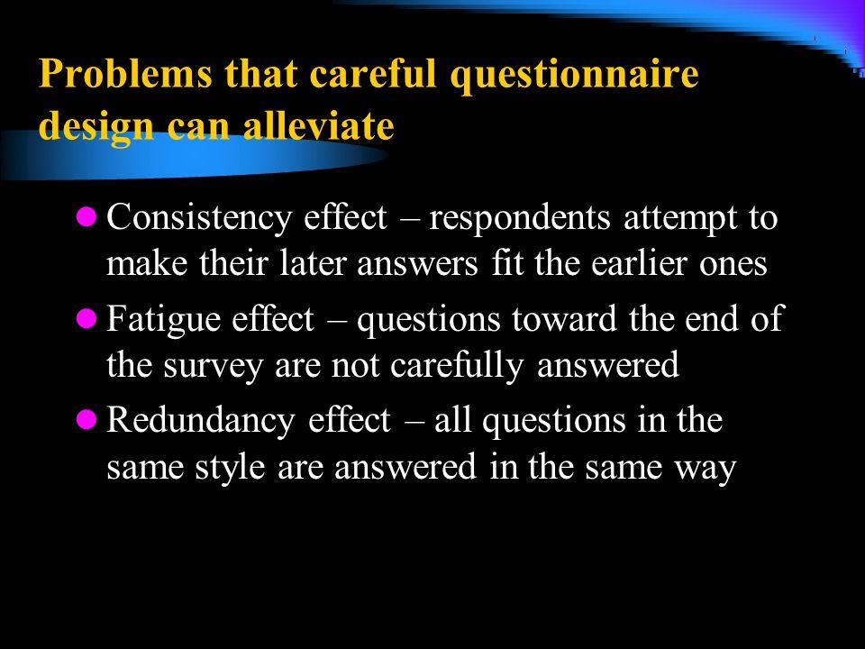 Problems that careful questionnaire design can alleviate