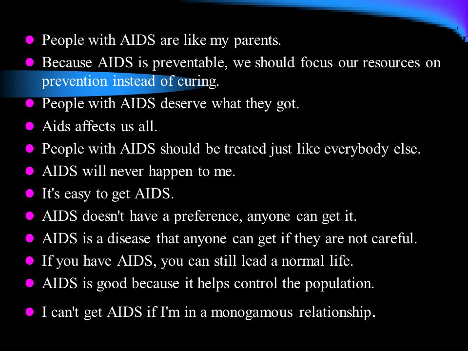 People with AIDS are like my parents.