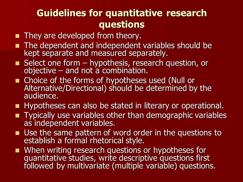 Guidelines for quantitative research questions