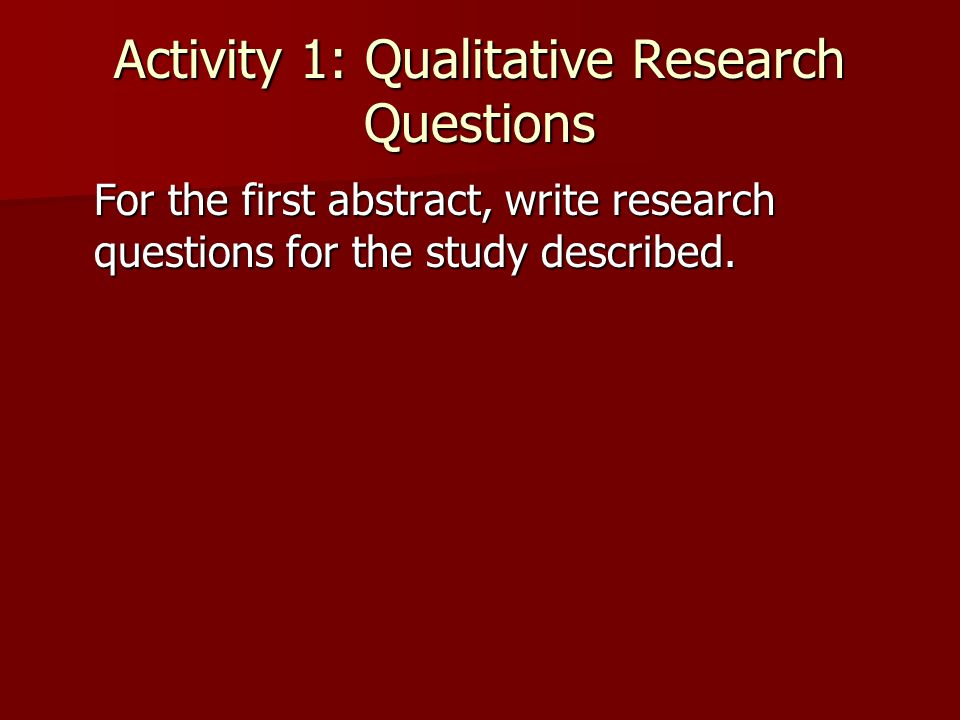 Activity 1: Qualitative Research Questions