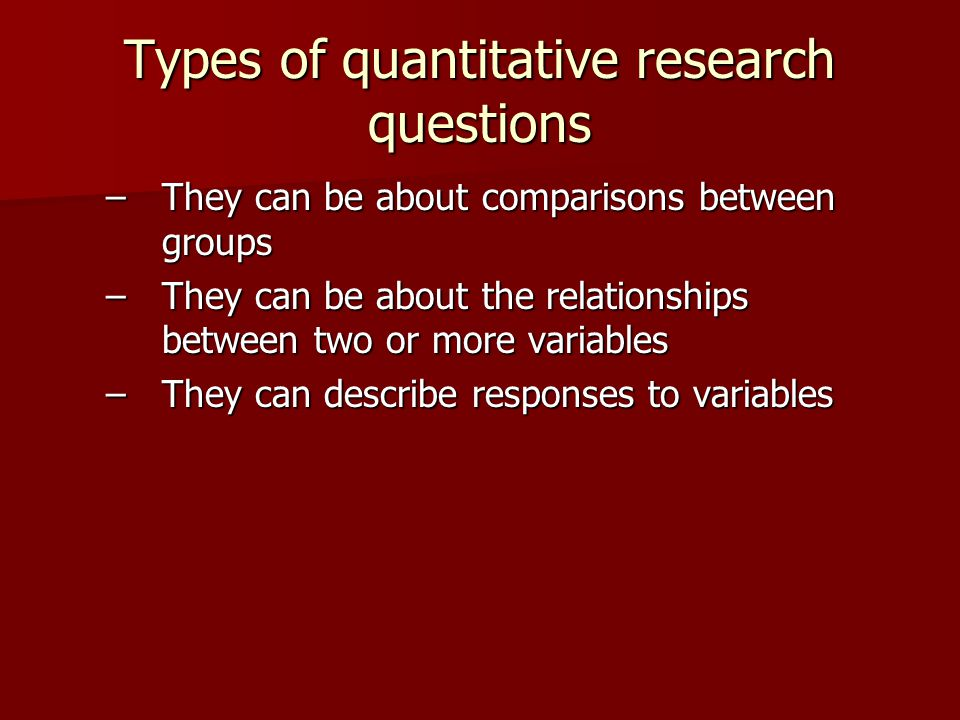Types of quantitative research questions