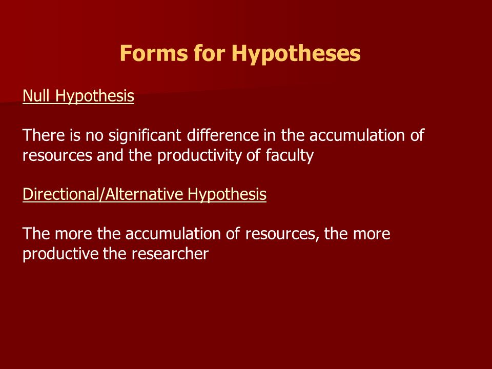 Forms for Hypotheses Null Hypothesis