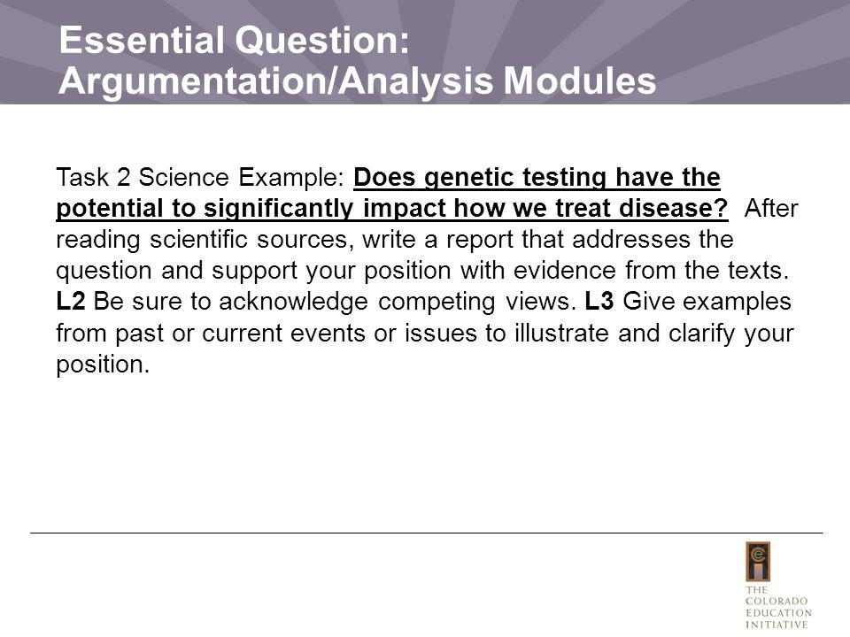 Essential Question: Argumentation/Analysis Modules