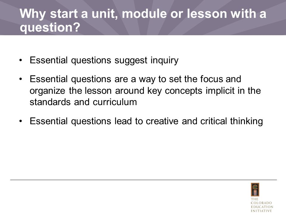 Why start a unit, module or lesson with a question
