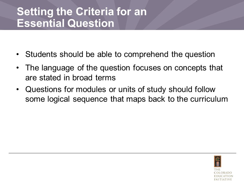 Setting the Criteria for an Essential Question