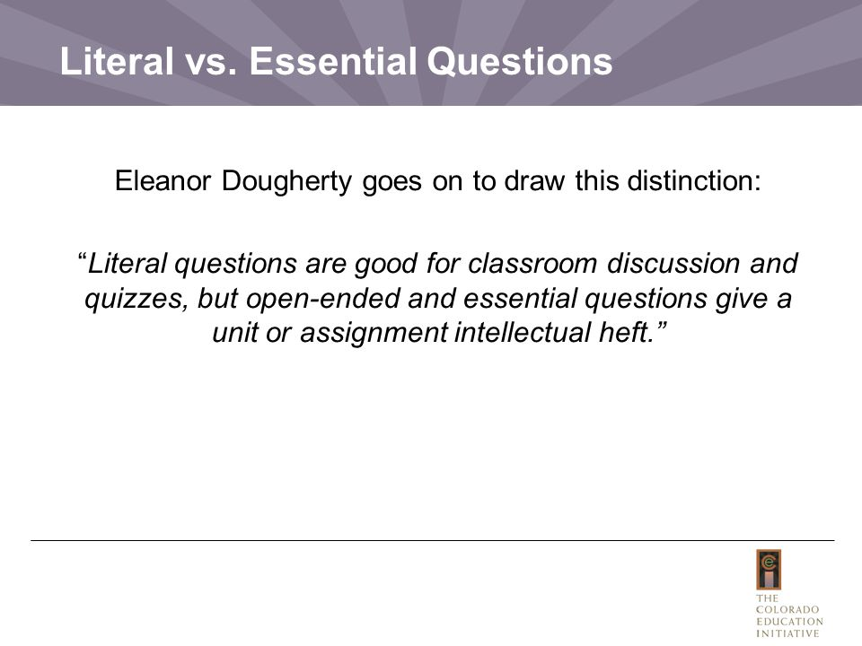 Literal vs. Essential Questions
