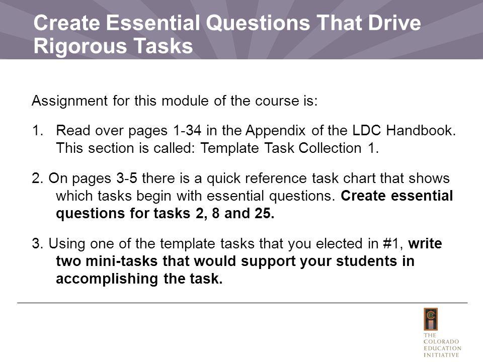 Create Essential Questions That Drive Rigorous Tasks